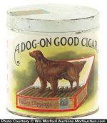 Dog-On Good Cigar Can