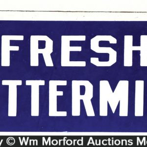 Fresh Buttermilk Porcelain Sign