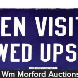 No Men Visitors Porcelain Sign
