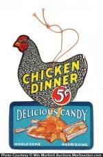 Chicken Dinner Candy Sign