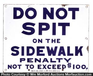 Porcelain Do Not Spit On Sidewalk Sign