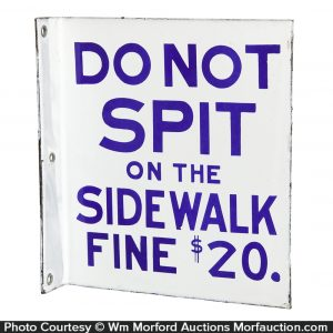 Do Not Spit On The Sidewalk Porcelain Sign