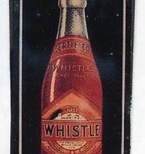 Whistle Soda Bottle Sign