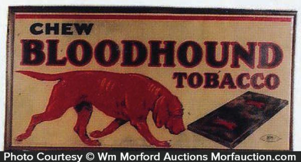 Bloodhound Tobacco Sign