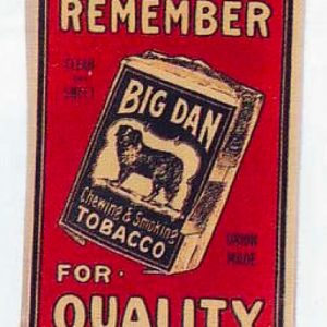 Big Dan Tobacco Sign
