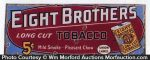 Eight Brothers Tobacco Sign