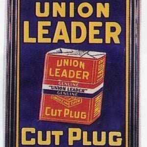 Union Leader Cut Plug Sign