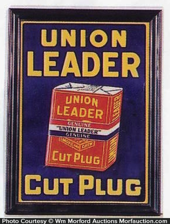 Union Leader Cut Plug Sign