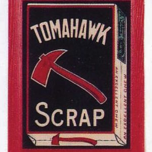 Tomahawk Scrap Tobacco Sign