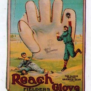 Reach Baseball Gloves Sign
