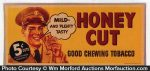 Honey Cut Tobacco Sign