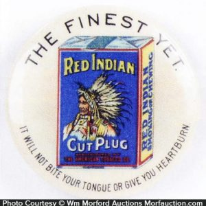 Red Indian Tobacco Pinback
