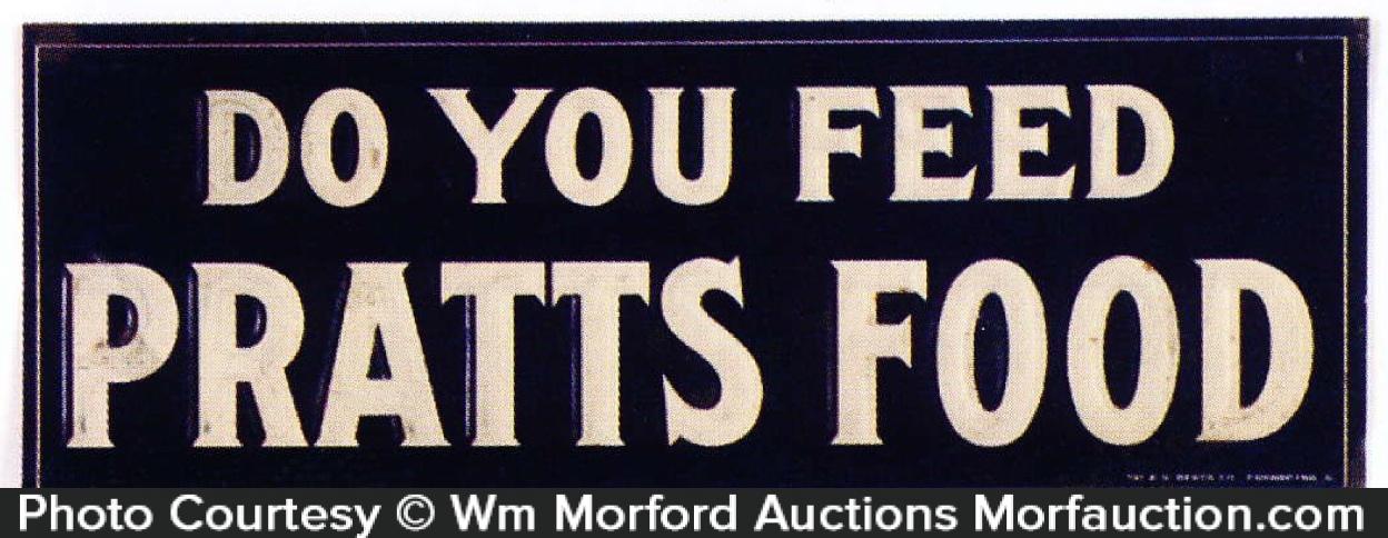 Pratts Vet Food Sign