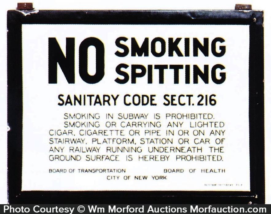 Subway No Smoking Spitting Sign