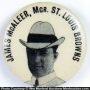 James Mcaleer Baseball Pin