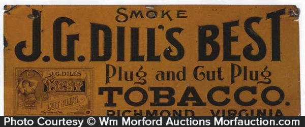 J.G. Dill's Best Tobacco Sign