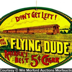 Flying Dude Cigars Sign