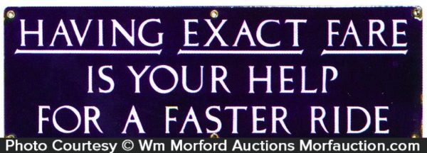 Exact Fare Porcelain Sign