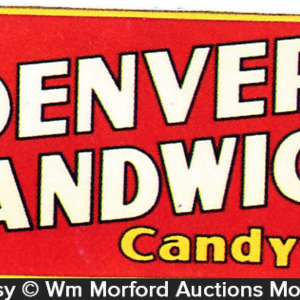 Denver Sandwich Candy Sign