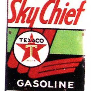Texaco Sky Chief Gasoline Sign