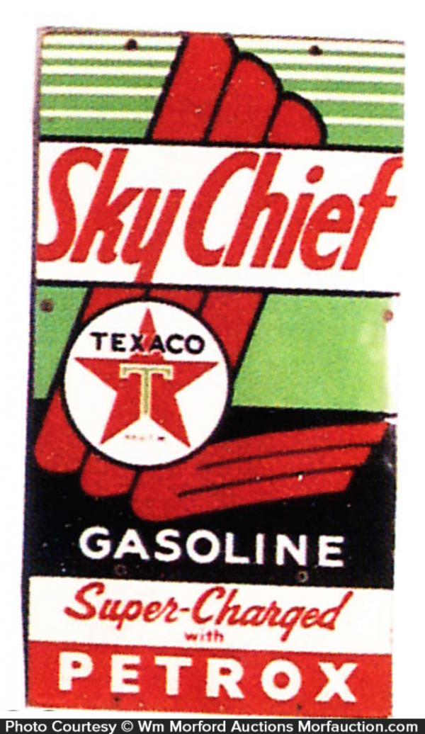 Texaco Sky Chief Gasoline Sign