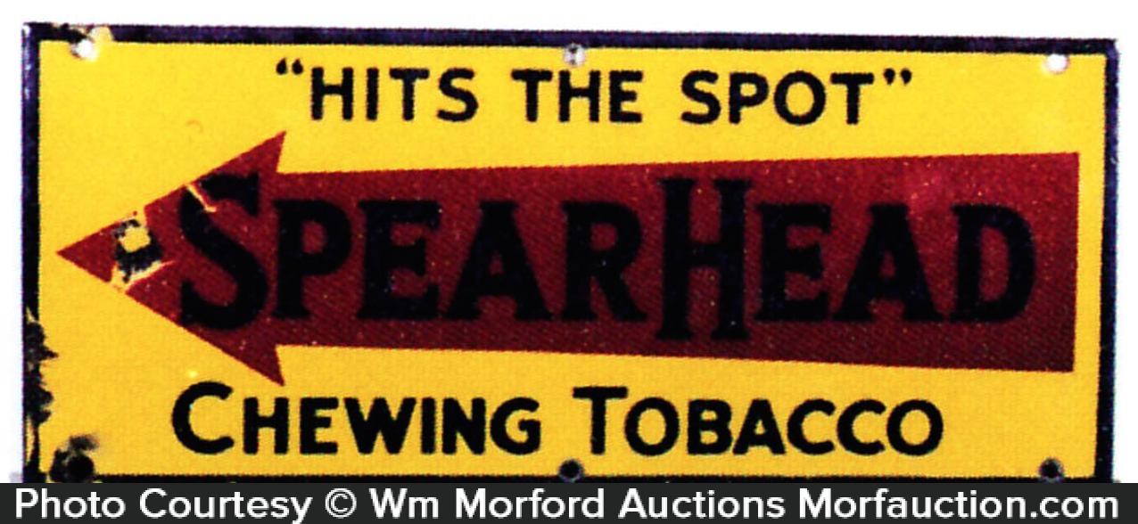 Spear Head Chewing Tobacco Sign