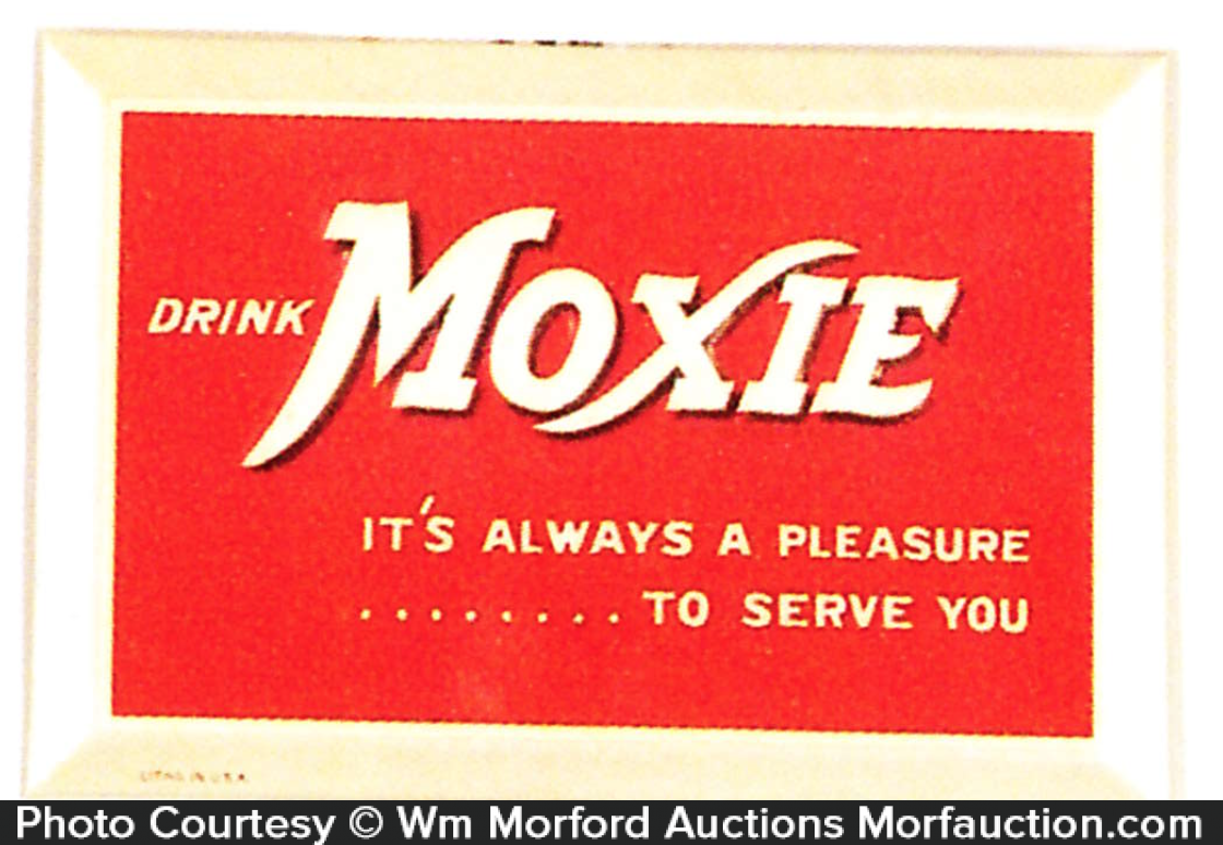 Moxie Pleasure To Serve You Sign
