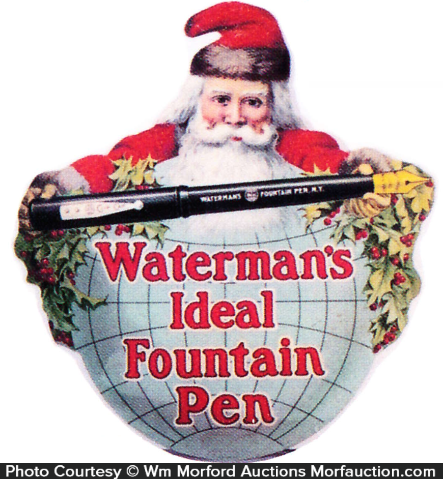 Waterman's Fountain Pens Santa Sign