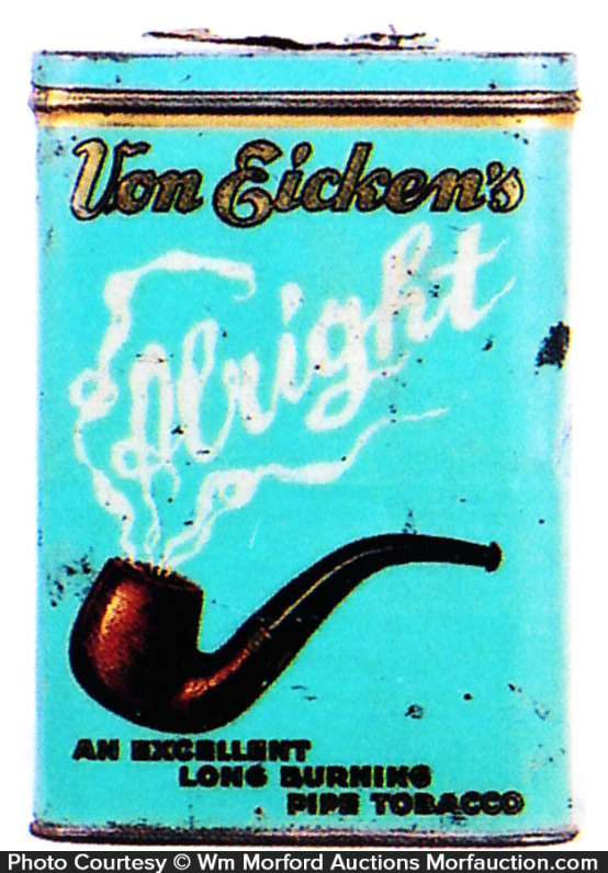 Von Eicken's Alright Tobacco Tin
