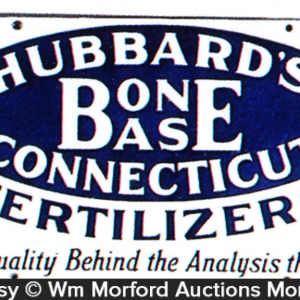 Hubbard's Bone Base Fertilizer Sign
