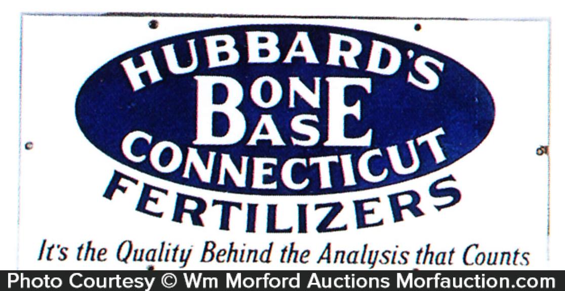Hubbard's Bone Base Fertilizer Sign