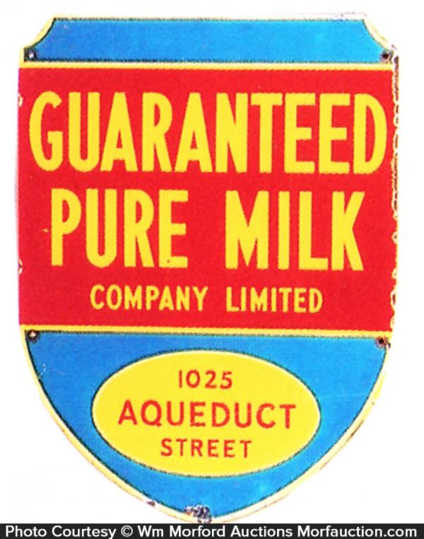 Guaranteed Pure Milk Sign