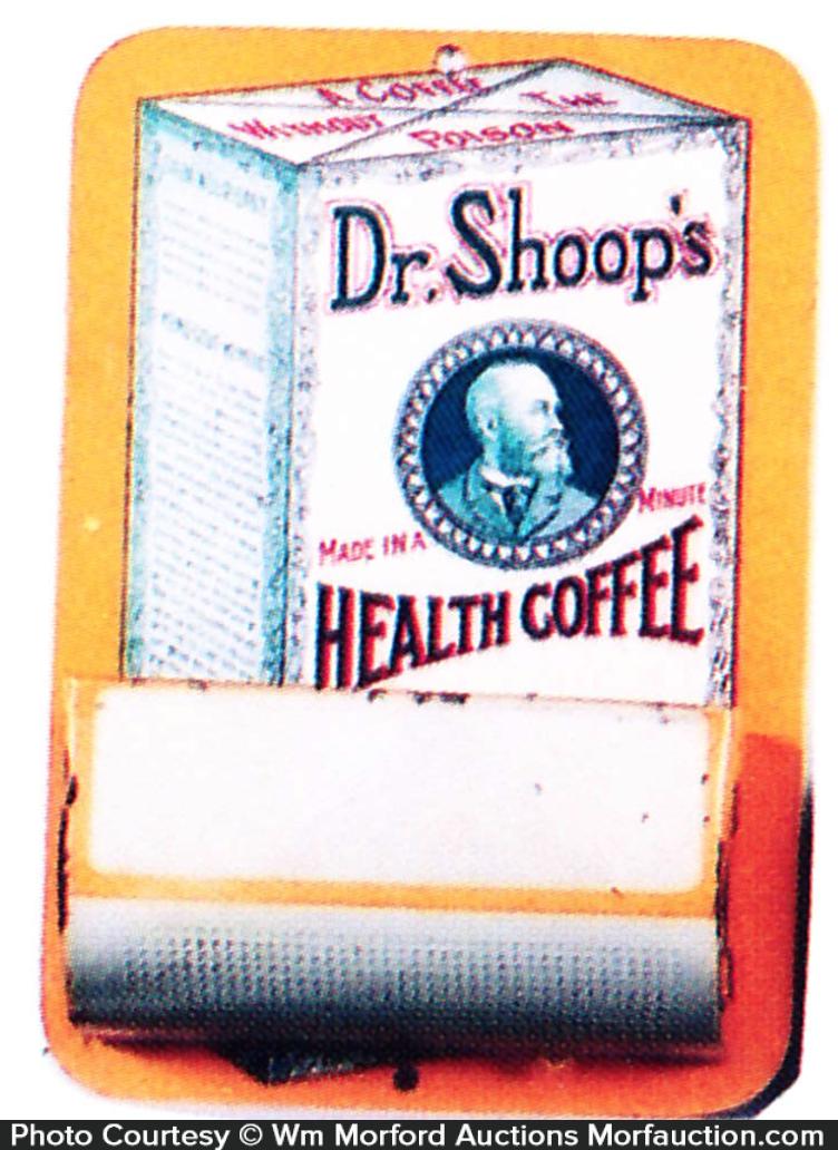 Dr. Shoop's Coffee Match Holder