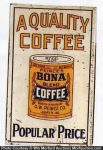 Bona Coffee Sign