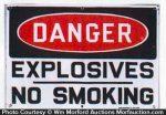 Danger No Smoking Explosives Sign