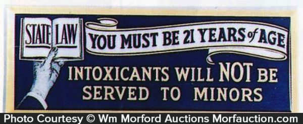 Intoxicants Not Served To Minors Sign