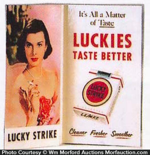 Lucky Strike Taste Better Sign