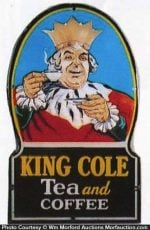 King Cole Tea and Coffee Sign