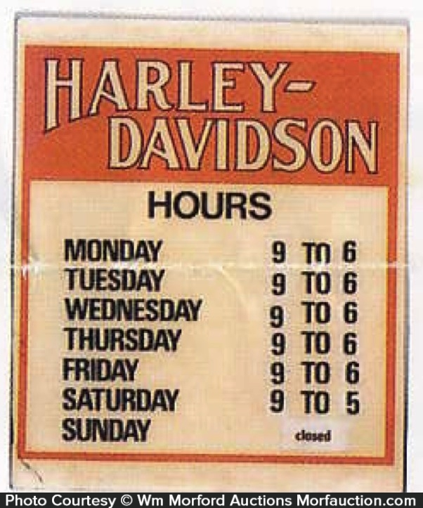 Harley Davidson Hours Sign