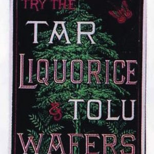 Tar Liquorice Tolu Wafers Sign