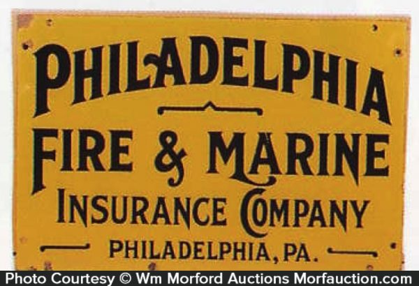 Philadelphia Fire & Marine Insurance Sign