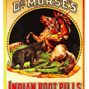 Dr. Morse's Indian Root Pills Sign