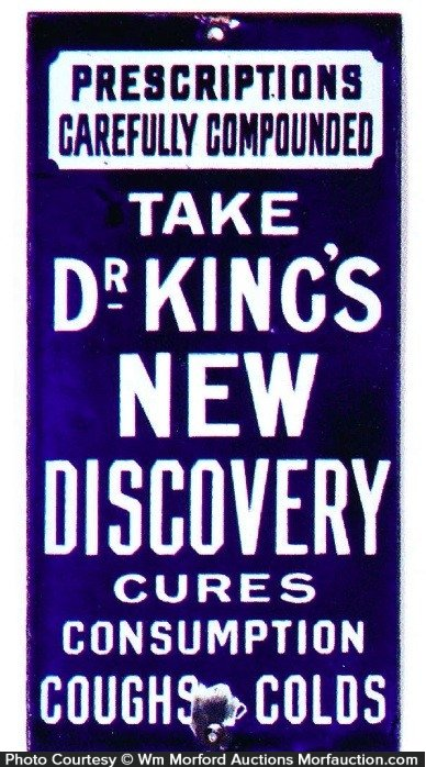 Dr. King's New Discovery Cures Sign