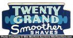 Twenty Grand Razor Sign