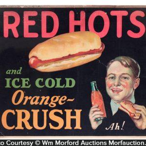 Orange Crush Red Hots Sign