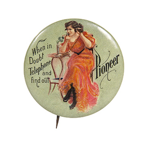 Pioneer Telephone Pin-Back Button