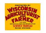 Wisconsin Agriculturist Farmer Sign