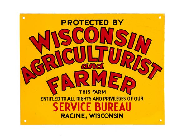 Wisconsin Agriculturist Farmer Sign