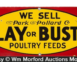 Lay or Bust Poultry Feeds Porcelain Sign