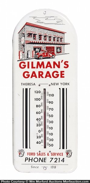 Gilman's Garage Thermometer